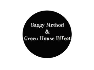 BAGGY METHOD & GHE